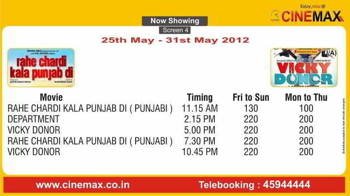 Movie Screening Schedule - 25 May to 31 May 2012, Cinemax Multiplex