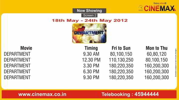 Movie Screening Schedule - 18 May to 24 May 2012, Cinemax Multiplex