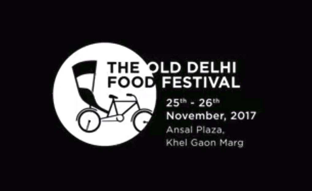 83879fdb4ebf The Old Delhi Food Festival - November Edition at Ansal Plaza Delhi 25th -  26th November
