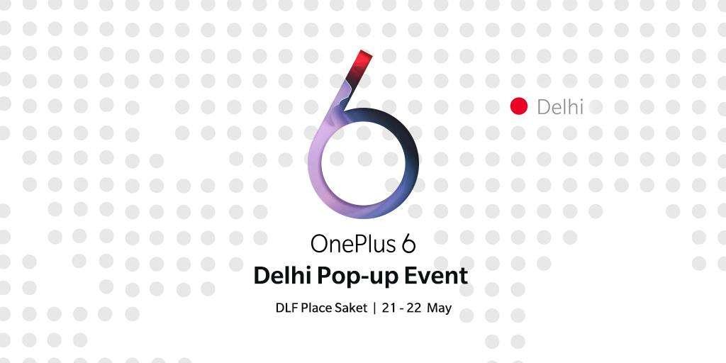 OnePlus 6 Pop Up at DLF Place Saket New Delhi | Events in Delhi NCR