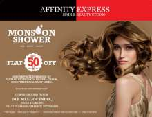 Get Flat 50% off on premium services at Affinity Express Hair & Beauty Studio DLF Mall Of India Noida until 31 August 2016