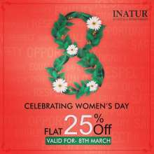 Women's Day Flat 25% Discount on Entire Range at Inatur  8th March 2018